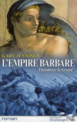 gary jennings, empire barbare, theodoric le grand